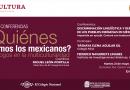 """Ciclo de conferencias """"¿Quíenes somos los mexicanos?, diálogos en la multiculturalidad"""""""