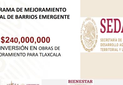 Gobierno de México invertirá 240 mdp en obras urbanas para Tlaxcala