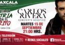Invita Gobierno del estado a celebrar Fiestas Patrias desde casa con Carlos Rivera